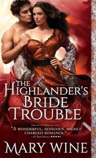 Highlander's Bride Trouble, Mary Wine