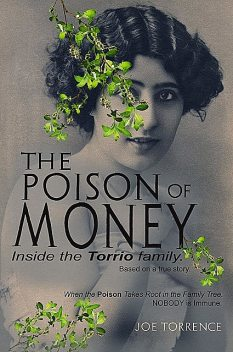 The Poison Of Money, Joe Torrence