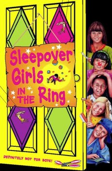 Sleepover Girls in the Ring (The Sleepover Club, Book 34), Fiona Cummings