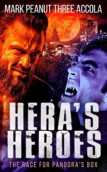 Hera's Heroes, Mark A Accola