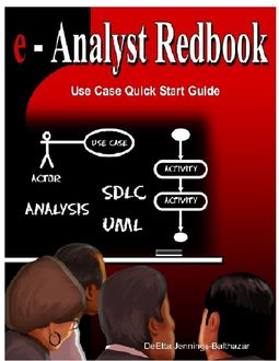 E-Analyst Redbook: Use Case Quick Start Guide, Ms DeEtta Jennings-Balthazar