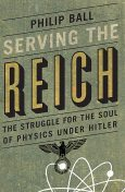 Serving the Reich, Philip Ball