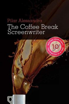 The Coffee Break Screenwriter, Pilar Alessandra