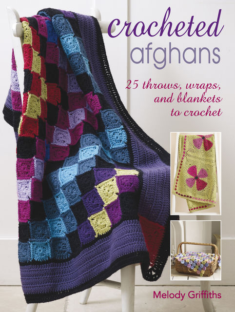 Crocheted Afghans, Melody Griffiths
