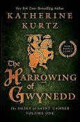 The Harrowing of Gwynedd, Katherine Kurtz