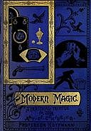Modern Magic: A Practical Treatise on the Art of Conjuring, Hoffmann