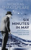 Six Minutes in May, Nicholas Shakespeare