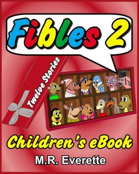 Fibles 2, M.R. Everette