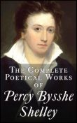 The Complete Poetical Works, Percy Bysshe Shelley