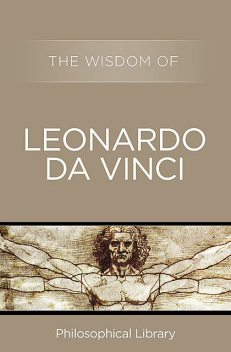 The Wisdom of Leonardo da Vinci, The Wisdom Series