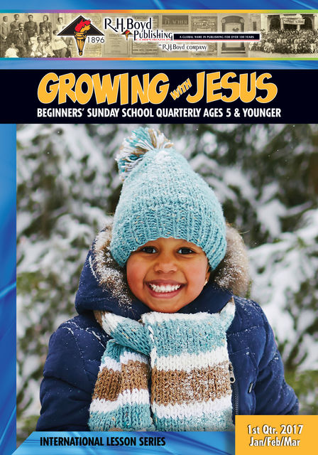 Growing with Jesus, R.H.Boyd Publishing Corp.