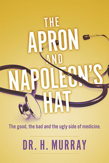 The Apron and Napoleon's Hat, H. Murray