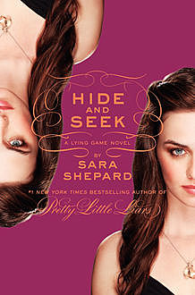 The Lying Game #4: Hide and Seek, Sara Shepard