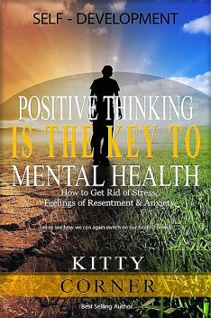Positive Thinking Is the Key to Mental Health, Kitty Corner
