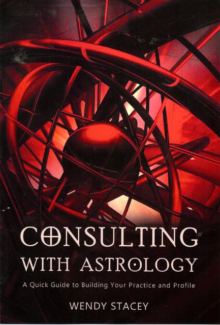 Consulting with Astrology, Wendy Stacey