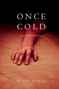 Once Cold, Blake Pierce
