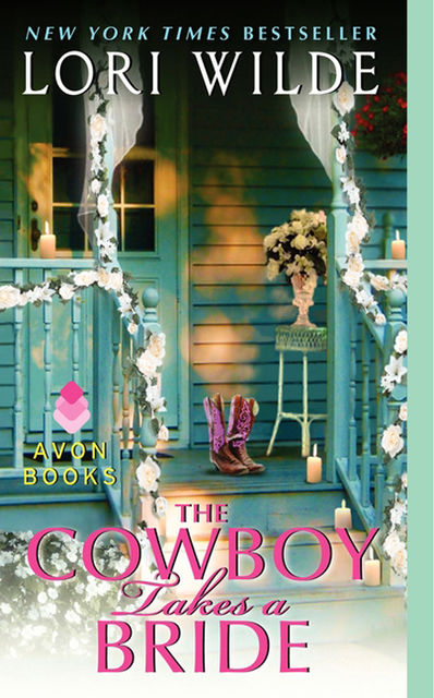 The Cowboy Takes a Bride, Lori Wilde