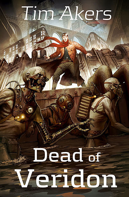 Dead of Veridon, Tim Akers