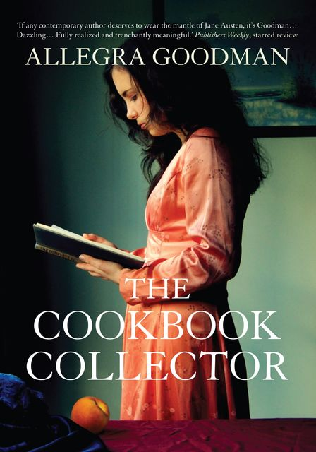 The Cookbook Collector, Allegra Goodman