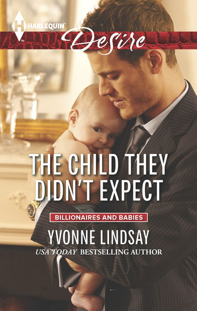 The Child They Didn't Expect, YVONNE LINDSAY
