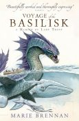 Voyage of the Basilisk: A Memoir by Lady Trent, Marie Brennan