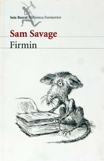 Firmin, Savage Sam