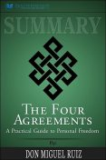 Summary of The Four Agreements, Readtrepreneur Publishing