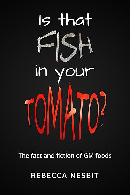 Is that Fish in Your Tomato, Rebecca Nesbit