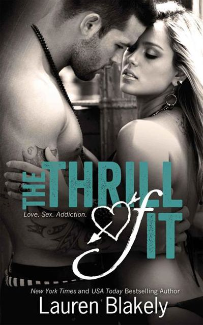 The Thrill of It, Lauren Blakely