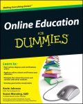 Online Education For Dummies, Susan Manning, Kevin Johnson