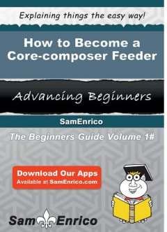 How to Become a Core-composer Feeder, Dario Nicholson