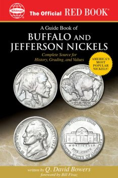 A Guide Book of Buffalo and Jefferson Nickels, Q.David Bowers