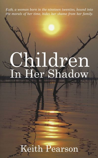 Children In Her Shadow, Keith Pearson