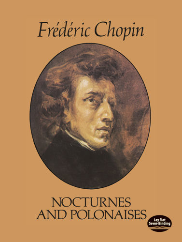 Nocturnes and Polonaises, Frederic Chopin