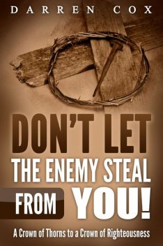Don't Let the Enemy Steal from You!, Bill Vincent