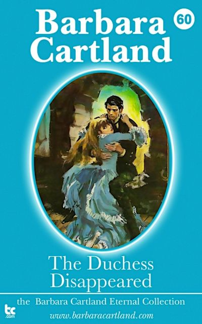 The Duchess Disappeared, Barbara Cartland