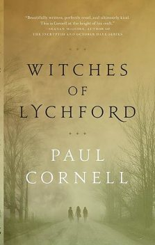 Witches of Lychford, Paul Cornell