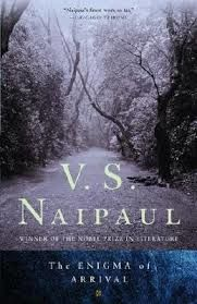 The Enigma of Arrival, V. S. Naipaul
