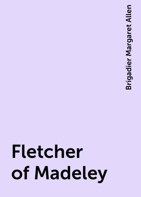 Fletcher of Madeley, Brigadier Margaret Allen