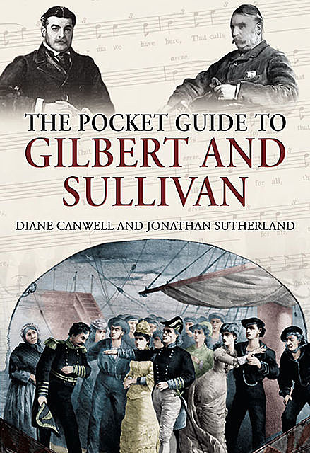 Pocket Guide to Gilbert and Sullivan, Diane Canwell