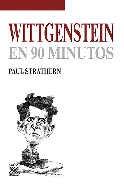 Wittgenstein en 90 minutos, Paul Strathern