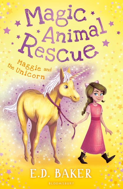 Magic Animal Rescue 3: Maggie and the Unicorn, E.D.Baker