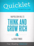 Quicklet on Napoleon Hill's Think and Grow Rich, Leslie Treux