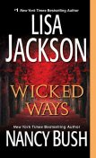Wicked Ways, Lisa Jackson, Nancy Bush