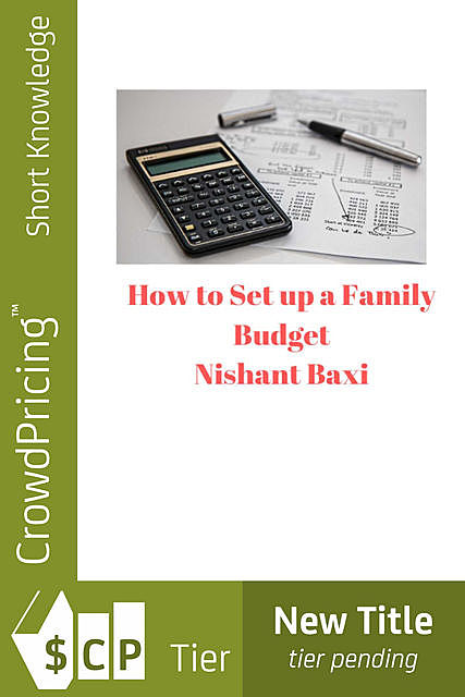 Household Budget Planning – How to Set Up a Family Budget, Jack Moore