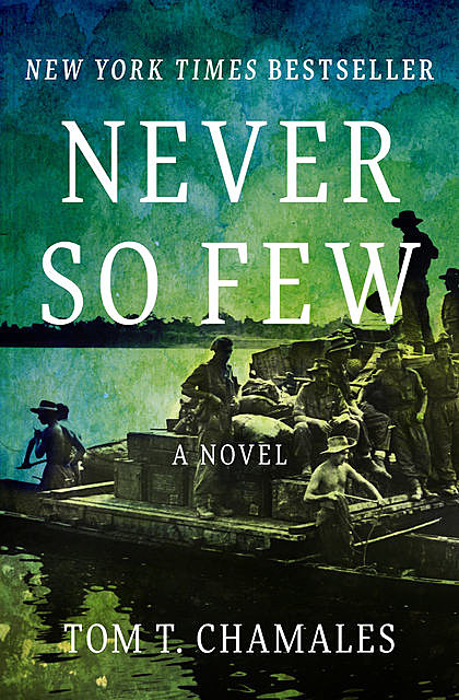 Never So Few, Tom T. Chamales