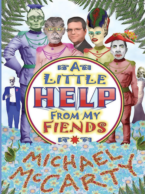 With a Little Help from My Fiends, Michael McCarty