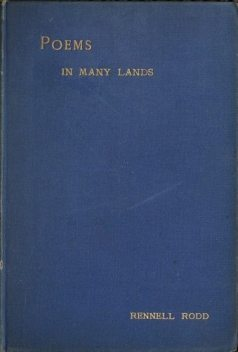 Poems in Many Lands, Rennell Rodd