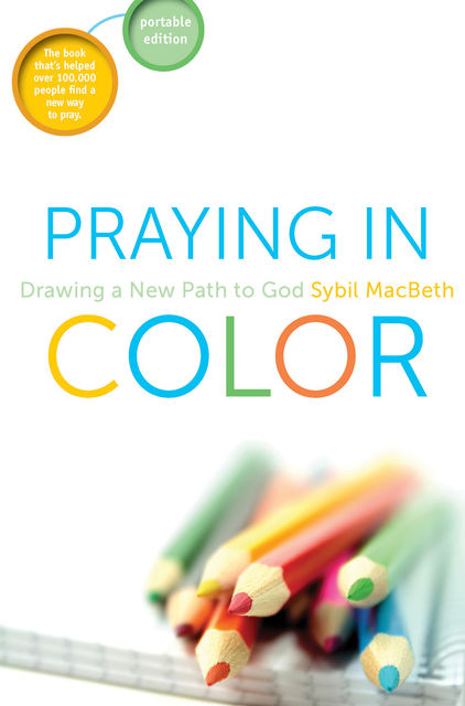 Praying in Color, Sybil Macbeth