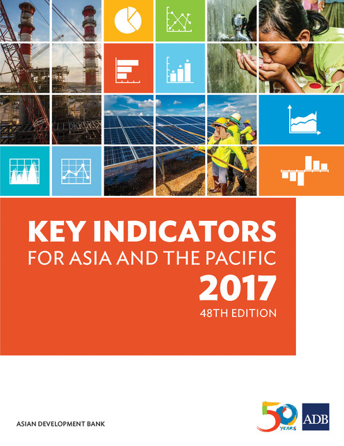 Key Indicators for Asia and the Pacific 2017, Asian Development Bank